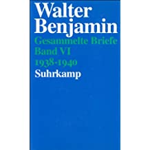 Gesammelte Briefe.: Briefe 1938-1940: Band VI: Briefe 1938-1940: BD VI