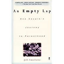 An Empty Lap: One Couple's Journey to Parenthood (English Edition)