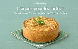 Craquez pour les tartes ! (Craquez...) von [Mery, Catherine]