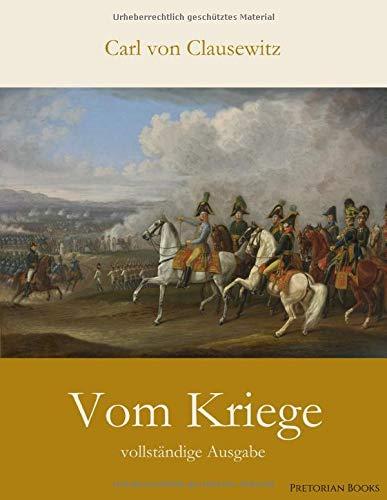 Vom Kriege: vollständige Ausgabe