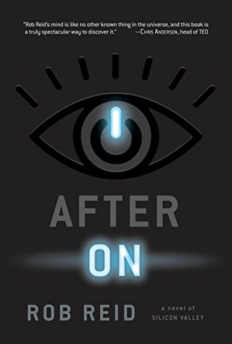 After On: A Novel of Silicon Valley (English Edition) eBook: Reid ...