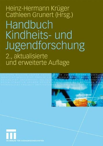 Handbuch Kindheits- und Jugendforschung