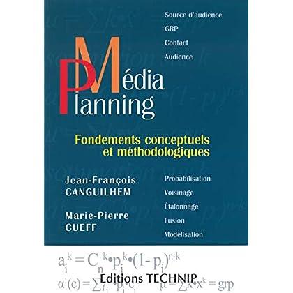 Média planning - Fondements conceptuels et méthodologiques