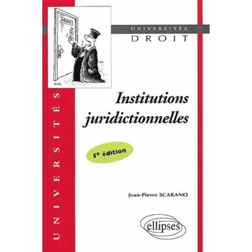 Institutions juridictionnelles. 5ème édition