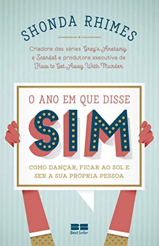 O Ano em que Disse Sim (Em Portuguese do Brasil)