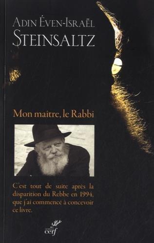 Mon maître, le Rabbi par Adin Steinsaltz