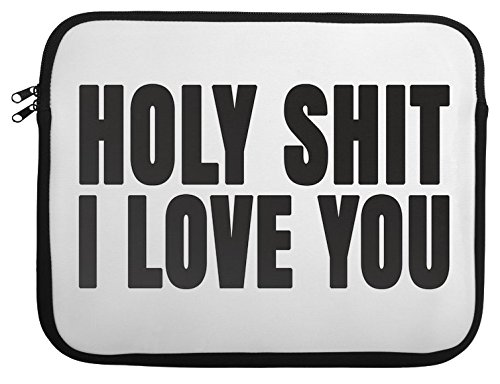 holy-shit-i-love-you-slogan-laptop-case-13-14-15-14