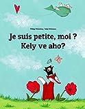 Lire le livre suis petite, moi Kely gratuit