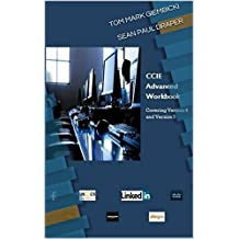 CCIEv5 Advanced Workbook First Edition: Covering Version 4 and 5 Exam Technologies (English Edition)