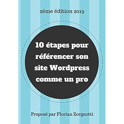 10 étapes pour référencer un site Wordpress comme un pro: [2ème édition]