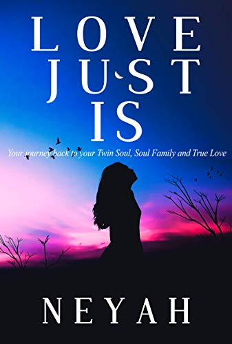 Donde Descargar Libros En LOVE JUST IS: Your journey back to your Twin Soul, Soul Family, and True Love Epub En Kindle