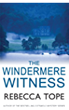 The Windermere Witness (The Lake District Mysteries Book 1)