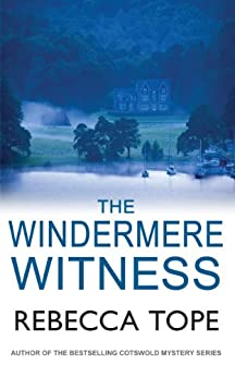 The Windermere Witness (The Lake District Mysteries Book 1) by [Tope, Rebecca]
