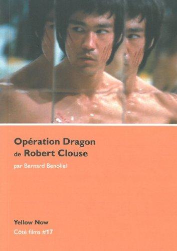 Opération dragon de Robert Clouse par Bernard Benoliel