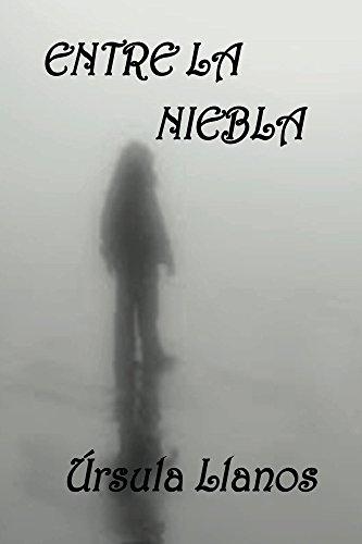 Entre la niebla por Úrsula Llanos