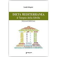 Dieta mediterranea. Il tempio della Sibilla