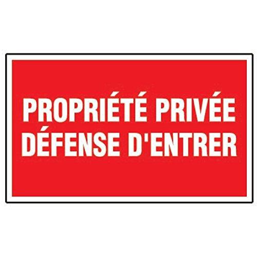 Panneau de dissuasion Propriété privée - Défense d'entrer - 300mm x 200mm