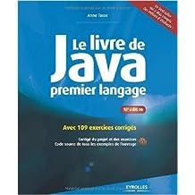Le livre de Java premier langage : Avec 99 exercices corrigés de Anne Tasso ( 31 octobre 2013 )