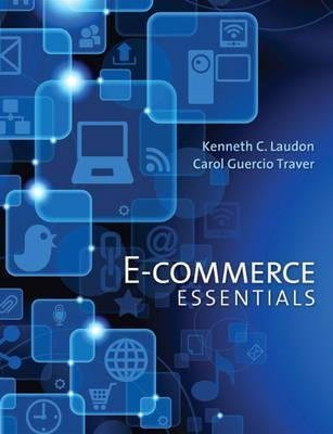 [(E-Commerce Essentials)] [By (author) Kenneth C. Laudon ] published on (October, 2013)