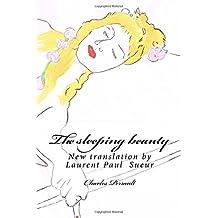 The sleeping beauty: New translation by Laurent Paul Sueur