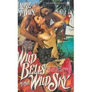 Wild Bells to the Wild Sky by Laurie McBain (1989-02-01)