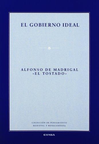 El gobierno ideal (Colección de pensamiento medieval y renacentista)
