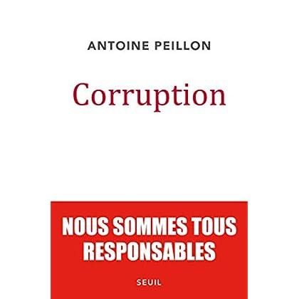 Corruption. Nous sommes tous responsables (DOCUMENTS (H.C))