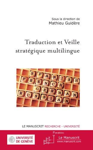 Traduction et Veille stratégique multilingue