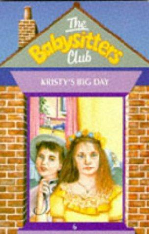 Kristy's Big Day (Babysitters Club) by Ann M. Martin (1990-02-16)