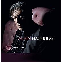 Alain Bashung : Les 50 Plus Belles Chansons