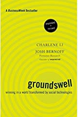 Groundswell: Winning in a World Transformed by Social Technologies Hardcover