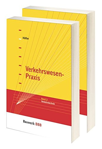 Verkehrswesen-Praxis: Paket: Band 1 Verkehrsplanung + Band 2 Verkehrstechnik Bauwerk-Basis-Bibliothek