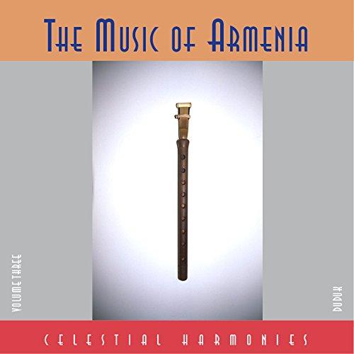 Music of Armenia Vol. 3 Duduk