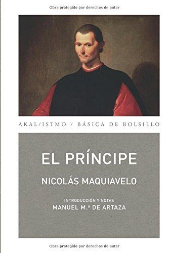 El Príncipe (Clasicos Del Pensamiento Politico / Political Thought Classics) por Nicolás Maquiavelo