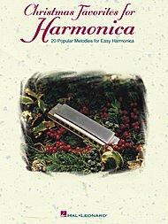 HAL LEONARD CHRISTMAS FAVORITES FOR HARMONICA   20 POPULAR MELODIES FOR EASY HARMONICA