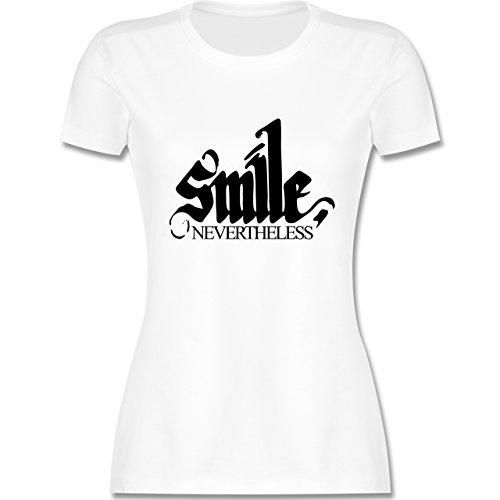 Statement Shirts - Lächle trotzdem - smile nevertheless - tailliertes Premium T-Shirt mit Rundhalsausschnitt für Damen Weiß