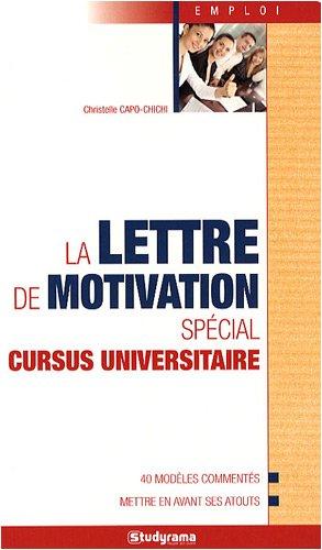 La lettre de motivation spécial cursus universitaire