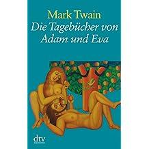 Die Tagebücher von Adam und Eva (dtv großdruck)