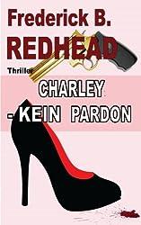 Charley - Kein Pardon (Darwin)