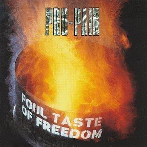 Foul Taste of Freedom by Pro-Pain (2001-06-19)