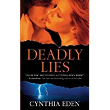 [(Deadly Lies)] [By (author) Cynthia Eden] published on (April, 2011)