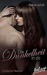 Die Dunkelheit in Dir: Millionär Romance