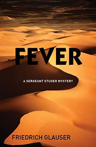 Fever (Sergeant Studer, book 3) by Friedrich Glauser