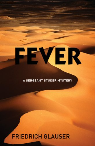 Fever: A Sergeant Studer Mystery