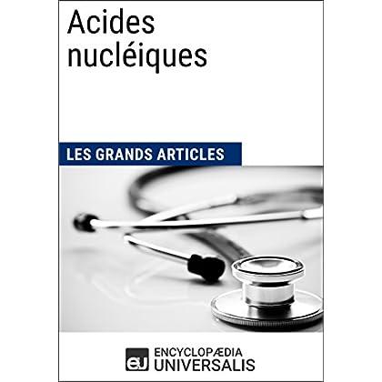 Acides nucléiques: Les Grands Articles d'Universalis
