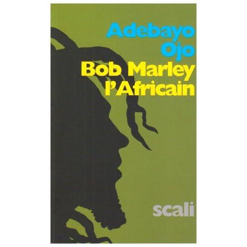 Bob Marley l'Africain