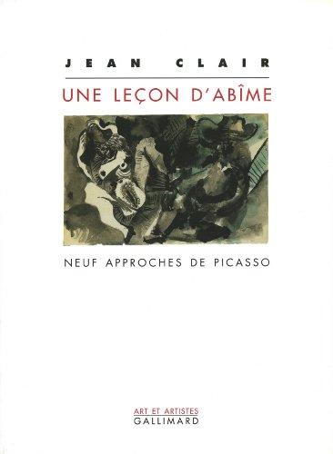 Une leçon d'abîme : Neuf approches de Picasso