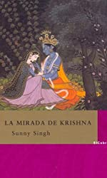 La mirada de Krishna/ Krishna's eyes (La Diversidad)