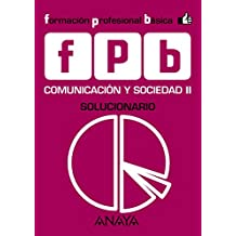 Comunicación y Sociedad II. Solucionario. (Módulo de Comunicación y Sociedad)