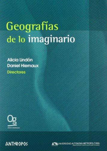 Geografías De Lo Imaginario (Obras Generales (anthropos)